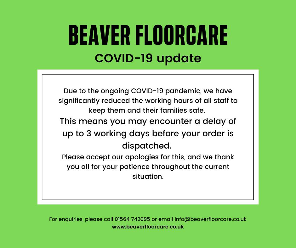 Beaver Floorcare COVID-19 Order delays
